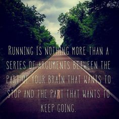 running... nothing more than an argument.. keep going.