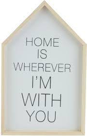 Bildresultat för tavla home is wherever i'm with you