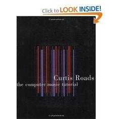The Computer Music Tutorial --- http://www.amazon.com/Computer-Music-Tutorial-Curtis-Roads/dp/0262680823/ref=sr_1_35/?tag=homemademo033-20
