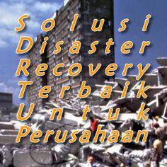 Pemulihan bencana memerlukan strategi, rencana dan implementasi yang tepat. Simak ulasan pendekatan terbaik terhadap solusi disaster recovery.