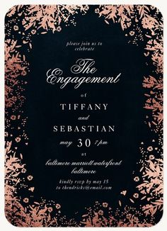 Engagement Party Invitations - Select printing options and begin customizing your card for design 54324 Silver Wedding Invitations, Engagement Party Invitations, Gold Foil, Party Ideas, Inspiration, Inspired, Gift, Biblical Inspiration, Ideas Party