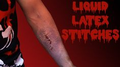 Ghouls, Guts, and Gore! How to Make Your Own Liquid Latex Scar and Stitc...