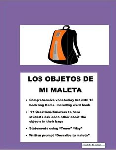 Mi Maleta ProyectThis worksheet package was designed to allow kids to interact with each other by sharing a conversation centered around their book bags.  An introductory vocabulary page with 13 classroom objects will allow students to learn new words.