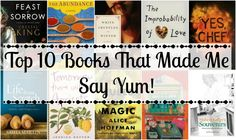 Love food? Love Reading? Here are 10 wonderful novels about food.