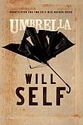 Umbrella by Will Self: Radical and uncompromising, Umbrella is a tour de force from one of England's most acclaimed contemporary writers, and Self's most ambitious novel to date. It is 1971, and Zachary Busner is a maverick psychiatrist who has just begun working at a mental hospital in suburban...