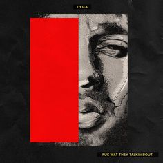 """Fresh off the release of his new album a few months back.  Tyga drops a new mixtape """"Fuk Wat They Talkin Bout"""""""