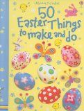 50 Easter Things to Make and Do (Usborne Activities) - http://www.kidsusbornebooks.com/holiday/easter/50-easter-things-to-make-and-do-usborne-activities/ - #Easter