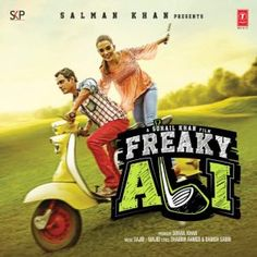 Free Download Hindi MovieFreaky Ali (2016) MP3 Songs Star…