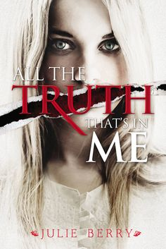 All the Truth That's in Me By Julie Berry | Publisher: Viking Juvenile | Genre: Historical Fiction |Release Date: September 26th, 2014 | http://www.julieberrybooks.com/