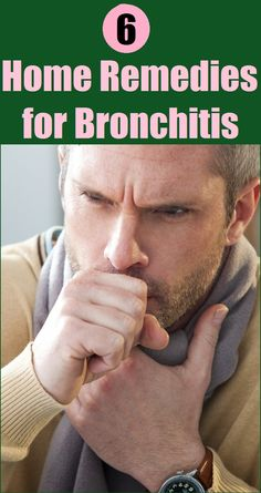 6 Best Home Remedies for Bronchitis..