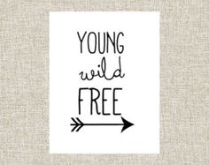 Printable Wall Art, Wall Decor, Nursery Decor, Printable Quote, Young Wild Free, Arrow, Black White Decor, Digital Download, Inspirational