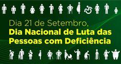 Dia 21 de setembro - Dia da Luta Nacional das Pessoas com Deficiências