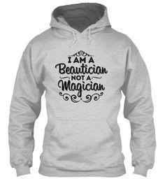 I'm a Beautician. Not a Magician!
