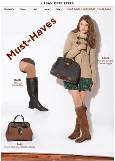 Urban Outfitters >> sent 10/14/10 >> Must-Haves: Coats, Boots, Bags >> Urban Outfitters came   up with an eye-catching way to bring attention to these boots while staying true to their quirky,   strange selves. The look on the model's face is also pretty priceless. –Chad White, Principal of   Marketing Research