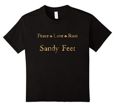 Kids Peace Love Rum And Sandy Feet Funny Beach Shirt For Tiki Bar 8 Black