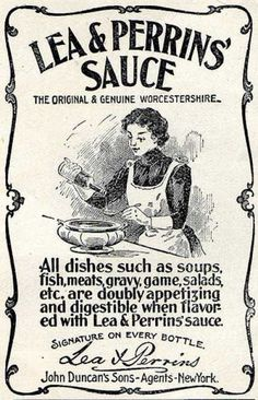 Nice old vintage ad for Lea & Perrin's Worchestershire Sauce, the original. Learn more about the history of how this famous flavoring sauce came about. Vintage Labels, Vintage Ephemera, Vintage Ads, Vintage Images, Vintage Prints, Vintage Posters, Vintage Stuff, Vintage Pictures, Vintage Photographs