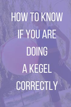 """Learn how to KNOW if you are doing a Kegel CORRECTLY. """"Kegel"""" is an engagement of the pelvic floor muscles and when done regularly can strengthen the pelvic . Prolapse Exercises, Pelvic Floor Exercises, Pilates Body, Pilates Workout, Increase Flexibility, Feeling Lost, Yoga Tips, How To Know, Confused"""
