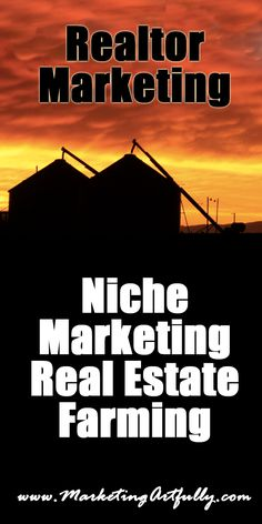 Niche Marketing Real Estate Farming - How to do real estate farming in a niche marketing way. Learn the internet marketing way to increase your farming leads and dominate your area. #realtor #marketing