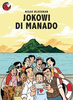 jokowi in manado- north sulawesi Joko, Christian Songs, Power To The People, Manado, Quotes Indonesia, Jakarta, Animation, Cartoon, History