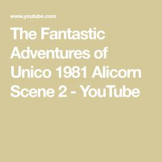 The Fantastic Adventures of Unico 1981 Alicorn Scene 2 - YouTube Chasing Unicorns, Character Design, Scene, Animation, Adventure, Youtube, Animation Movies, Adventure Movies, Adventure Books