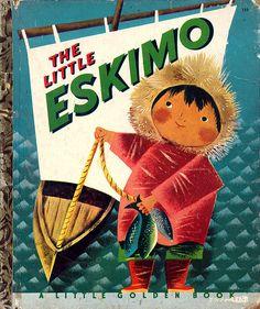 The Little Eskimo | Little Golden Books, 1952 | Leonard Weisgard.