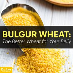 Bulgur Wheat: The Better Wheat for Your Belly - Dr. Axe To read more about Bulgur wheat, click though to website. Bulgur Recipes, Bulgar Wheat, Vegetable Curry, Food Combining, Dr Axe, Health And Nutrition, Health Tips, Vegan Foods, I Love Food