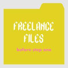 freelance files_before step one Freelance Graphic Design, Freelance Designer, Business Design