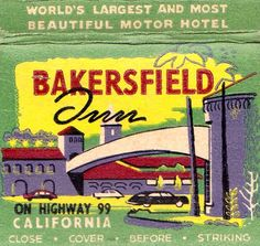 Bakersfield California, Kern County, Tourist Trap, Worlds Largest, Road Trip, History, Cover, Hotels, Explore