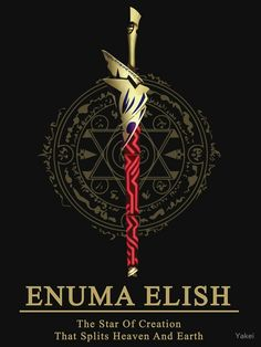 Enuma Elish, the Star of Creation that splits Heaven and Earth || Ea, Sword of Rupture