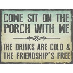 Sun Protected Comeit on the Patio With Me Metalign, Guaranteed not to fade for 4 years,Outdoor Living, Patio Decor Vintage TIN SIGN Size: Approx. Backyard Signs, Patio Signs, Pool Signs, Fun Signs, Diy Wood Signs, Pallet Signs, Metal Signs, Porch Rules Sign, Vintage Tin Signs