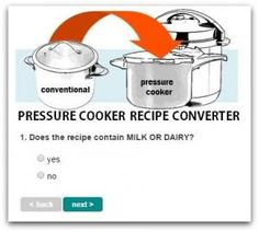 Pressure Cooker Recipe Converter: This tool will convert any recipe to the pressure cooker -be it a conventional or slow cooker. Simply, answer fifteen questions about the recipe you wish to convert to reveal tricky techniques and ingredient combinations that could doom your recipe to pressure cooker failure. We're sharing everything you need to know about pressure cookery so your recipe conversion will succeed on the first try. | hip pressure cooking