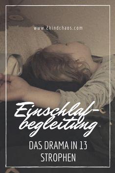 Einschlafbegleitung: Das Drama in 13 Strophen - 2KindChaos Eltern Blogazin