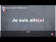 http://www.learnfrenchlab.com   Learn French #verbs #video lesson Conjugation = Aller (to go) = Perfect tense