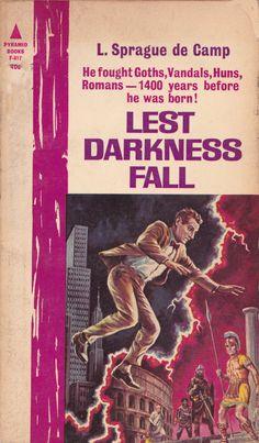 L. Sprague De Camp. Lest Darkness Fall