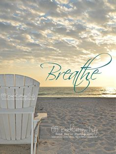 Just Breathe. When my head is spinning from a busy day, I have to remember to stop. Just breathe