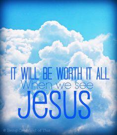 When we see Jesus, encouragement, hope