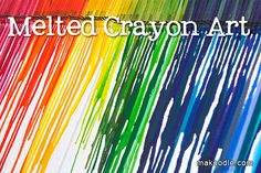 Melted Crayon Art- my friend actually had these made for her as a gift and they looked awesome and we wondered how it was done...here ya go