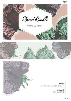 Business Card Designed for Sharon Rundle/ Make-up Artist.Had to incorporate pastel colorsAnd her favorite flower. Business Card Design, Business Cards, My Arts, Behance, Artist, Flowers, How To Make, Lipsense Business Cards, Artists