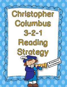 Christopher Columbus 3-2-1 Reading Strategy