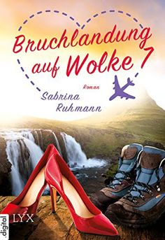 """Andreas Wohlfühlblog: [Buchrezension] """"Bruchlandung auf Wolke 7"""" von Sab..."""