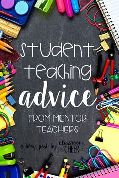 Student teaching advice from mentor teachers! Tips for student teaching in one blog post from teachers who are experienced!