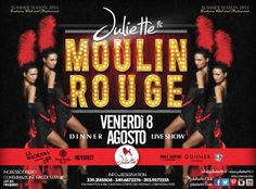 Venerdì 8 agosto | Welcome to the Moulin Rouge!