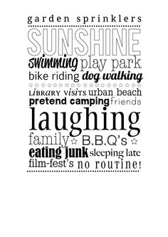 summer word poster Word Poster, Poster Fonts, Summer Words, Family Bbq, Sleep Late, Typographic Design, Subway Art, Happy Thoughts, I Smile