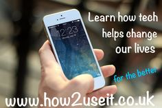 #Tech #changes lives for the better  #Learn how to use #technology with our IT #Lessons  www.how2useit.co.uk
