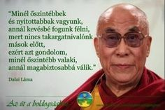 Dalai Lama, Osho, Gandhi, Life Learning, Affirmation Quotes, Positive Life, Picture Quotes, Quotations, Leadership