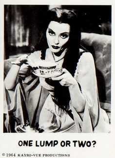 """Lily Munster Bubble Gum Card ~ """"One lump or two? Munsters Tv Show, The Munsters, Los Addams, 60s Tv Shows, Herman Munster, Weather Quotes, Lily Munster, Yvonne De Carlo, Beautiful Dark Art"""