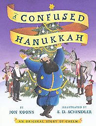 Book, A Confused Hanukkah: An Original Story of Chelm by Jon Koons