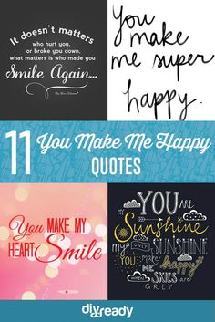You Make Me Happy Quotes | List Of Inspirational Words To Share With Your Loved Ones by DIY Ready at http://diyready.com/you-make-me-happy-quotes/