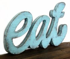 Eat sign for kitchen words wall kitchen sign restaurant wooden sign aquamarine light turquoise. via Etsy. Eat Kitchen Sign, Wood Kitchen Signs, Kitchen Words, Wooden Kitchen, Shabby, Diner Sign, Eat Sign, Cottage In The Woods, Wood Cottage