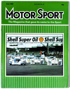 Motor Sport, June 1982. The cover features an image of the start of the Silverstone Six-Hours. The Porsche 965 of Jacky Ickx/Derek Bell leads the Lancias of Riccardo Patrese/Michele Alboreto and Piercarlo Ghinzani/Teo Fabi into Copse. http://www.motorsportmagazine.com/archive/issue/june-1982